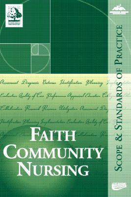 Faith Community Nursing: Scope & Standards of Practice-9781558102286--ANA-American Nurses Publishing